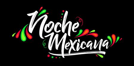 Noche mexicana, texto en español de la noche mexicana, celebración de vector de banner
