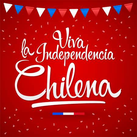 Viva la independencia Chilena, Long live Chilean independence spanish text, Chile theme patriotic celebration vector lettering. 版權商用圖片 - 106928422