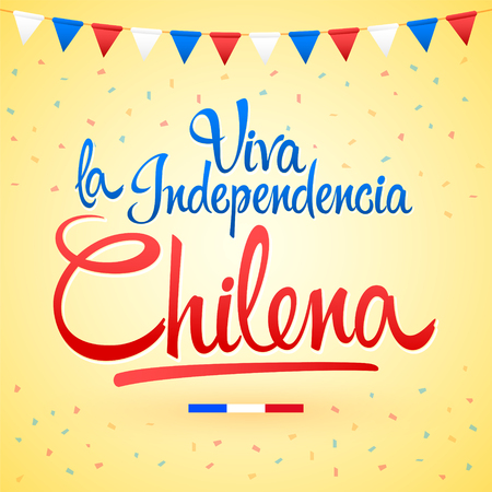Viva la independencia Chilena, Long live Chilean independence spanish text, Chile theme patriotic celebration vector lettering. 版權商用圖片 - 107652814