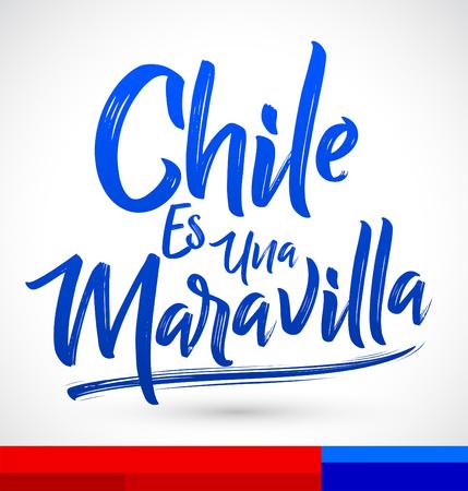 Chile es una Maravilla, Chile is a wonder, spanish text, vector lettering illustration