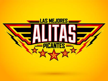 Alitas Picantes Las Mejores, The best Hot Chicken Wings texto en español, emblema de comida premium estilo militar