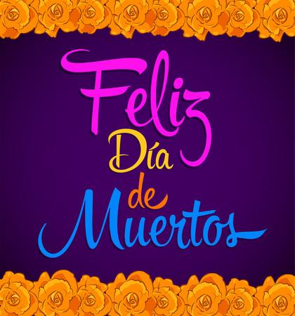 Feliz dia de muertos, Happy day of dead spanish text vector mexican Flowers Vectores