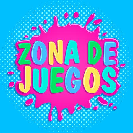 Zona de juegos, Games Zone spanish text, vector sign illustration. 일러스트
