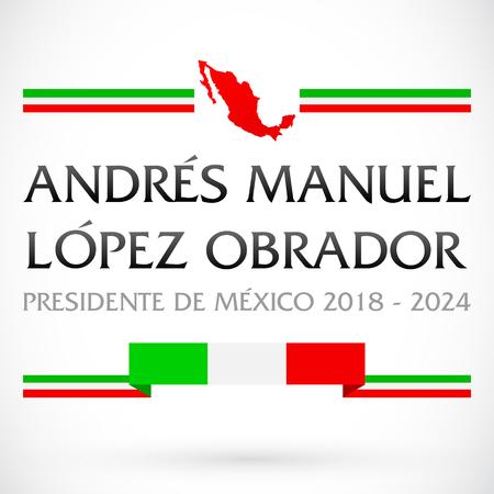 Andres Manuel Lopez Obrador, Presidente de Mexico 2018 - 2024, Mexican president spanish text, vector banner 矢量图片
