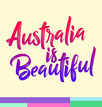 Australia is Beautiful Vector Lettering illustration