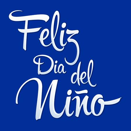 Feliz Dia del Nino, Happy Children Day spanish text, vector design Illustration