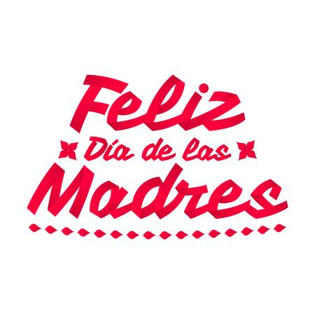 Feliz Dia de las Madres, Happy Mothers Day spanish text, ribbon vector Illustration