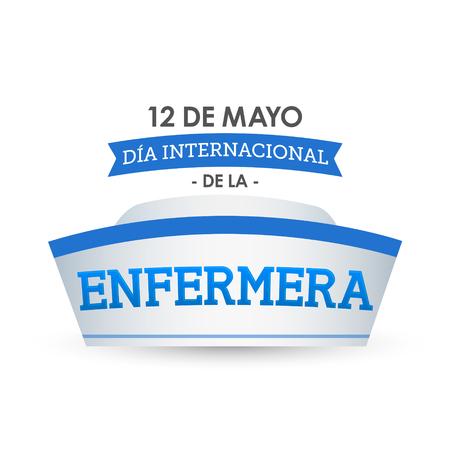 Enfermera Dia Internacional, International Nurses Day, May 12 spanish text Illustration