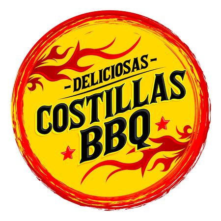 Costillas BBQ Deliciosas, Delicious BBQ Ribs spanish text, Grunge rubber stamp, fast food emblem Illustration
