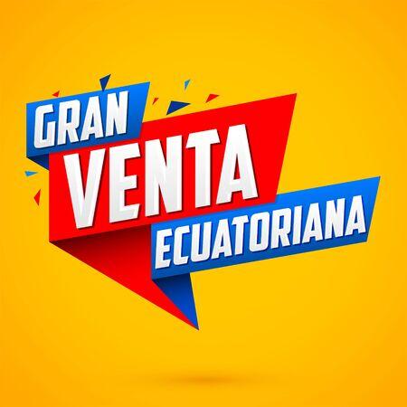 Gran venta Ecuatoriana, Ecuadorian Big Sale spanish text, vector modern colorful promotional banner 向量圖像