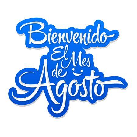 Bienvenido el Mes de Agosto, Welcome August spanish text, vector lettering message. 版權商用圖片 - 128924676