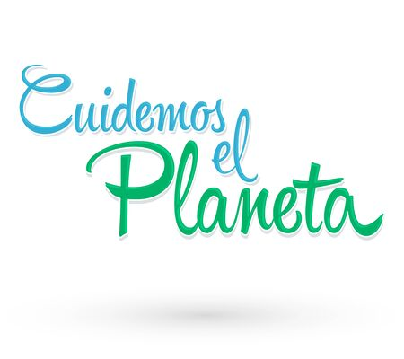 Cuidemos el Planeta, Care for the Planet spanish text Vector lettering. 版權商用圖片 - 128924692