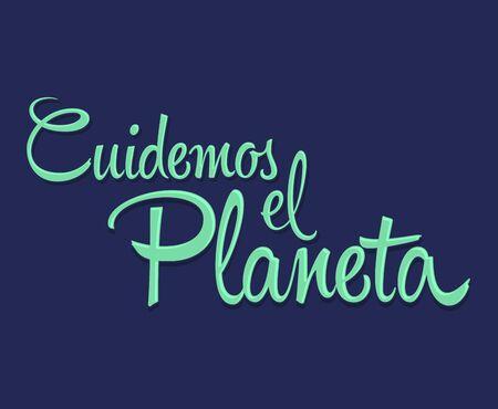 Cuidemos el Planeta, Care for the Planet spanish text Vector lettering. 版權商用圖片 - 128924611