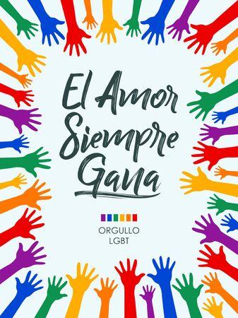 El Amor Siempre Gana, Love Always Wins Texto en español, diseño de vectores de concepto LGBT.