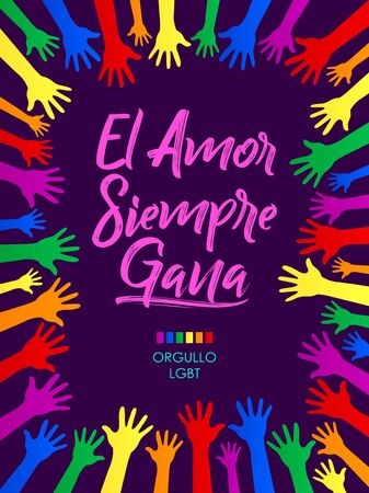 El Amor Siempre Gana, Love Always Wins Spanish text, LGBT concept vector design.