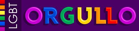 Orgullo, Pride Spanish text LGBT vector banner.
