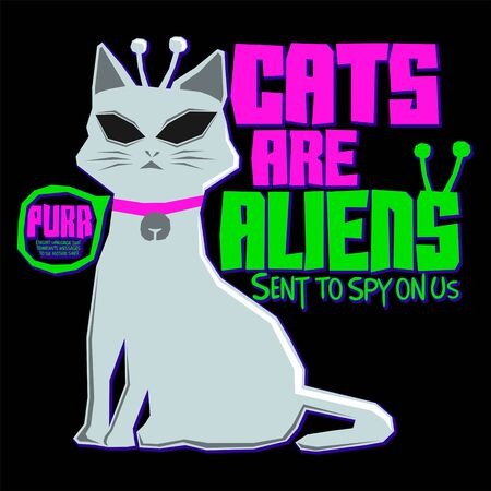 Cats are Aliens Funny Vector illustration, t-shirt print design. Ilustração