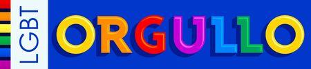 Orgullo, Pride Spanish text LGBT vector banner.
