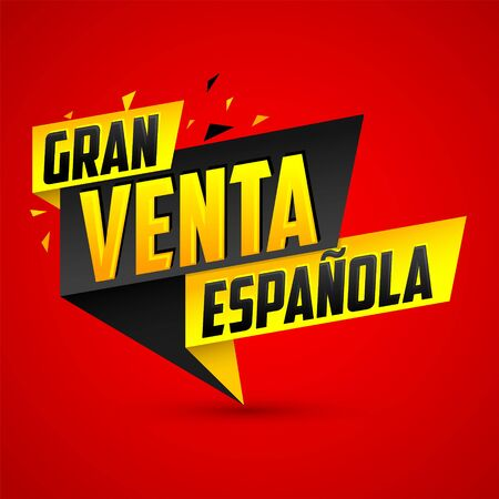 Gran venta Espanola, Spanish Big Sale Spanish text, vector modern colorful banner.