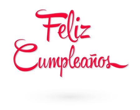 Feliz Cumpleanos, Happy Birthday spanish text vector lettering