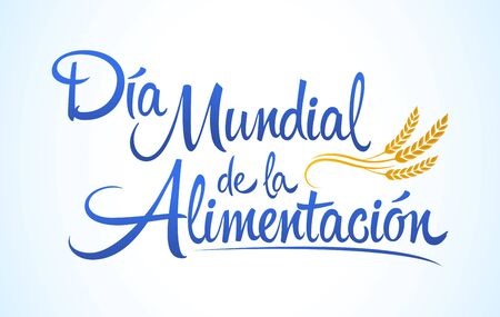 Día Mundial de la Alimentación, World Food Day Spanish text, vector lettering. Ilustração