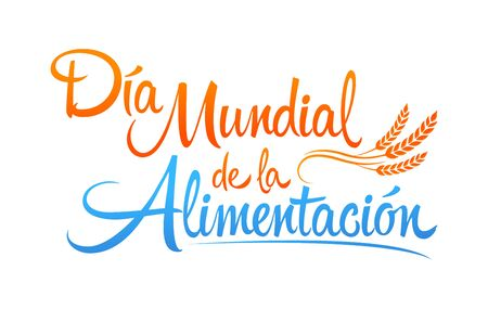 Día Mundial de la Alimentación, World Food Day Spanish text, vector lettering. 向量圖像