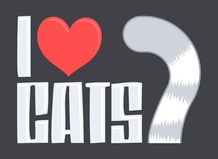 I Love Cats Vector illustration,  Cat tail cute emblem.