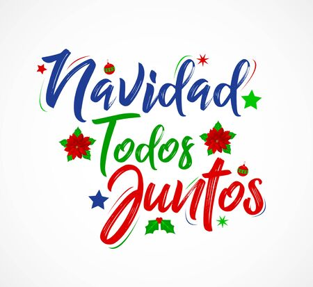 Navidad Todos Juntos, Christmas All Together, spanish text lettering vector Banque d'images - 136325520