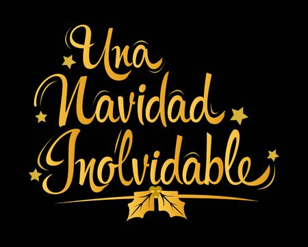 Una Navidad Inolvidable, An Unforgettable Christmas spanish text lettering vector. Banque d'images - 136325624