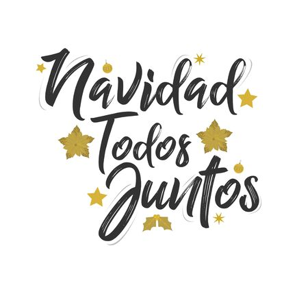 Navidad Todos Juntos, Christmas All Together, spanish text lettering vector Banque d'images - 136325626