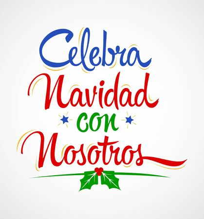 Celebra Navidad con Nosotros, Celebrate Christmas With Us Spanish text vector design. Banque d'images - 136323749