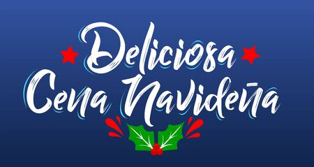 Deliciosa Cena Navidena, Delicious Christmas Dinner spanish text, vector design.