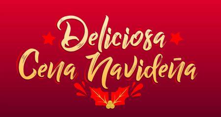 Deliciosa Cena Navidena, Delicious Christmas Dinner spanish text, vector design.