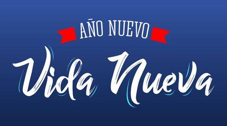 Año Nuevo Vida Nueva, Año Nuevo Vida Nueva Diseño de Vector de Texto en Español. Ilustración de vector