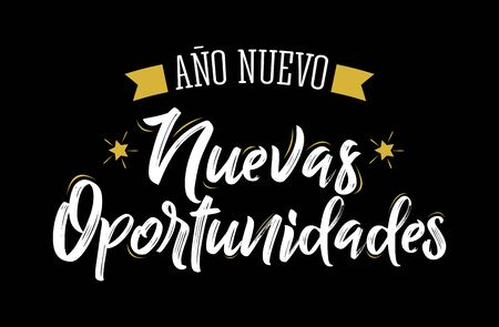 Ano Nuevo Nuevas Oportunidades, New Year New Opportunities Spanish Text Vector Design.