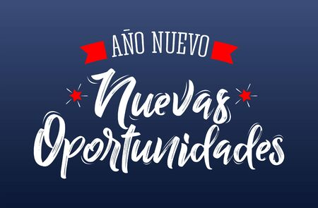 Ano Nuevo Nuevas Oportunidades, New Year New Opportunities Spanish Text Vector Design. Banque d'images - 136322490