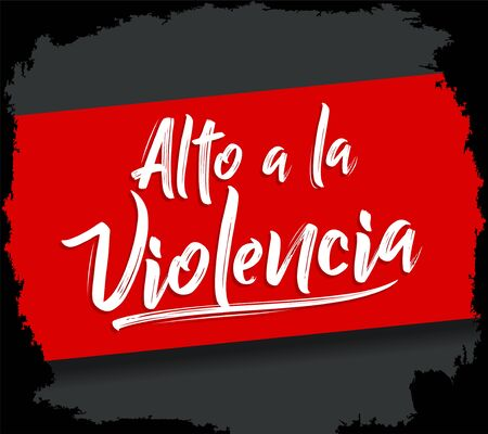 Alto a la Violencia, Stop the Violence Spanish text, vector design.