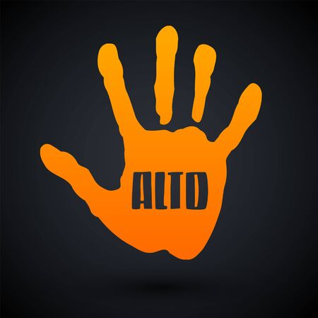 Alto, Stop Spanish text Hand vector illustration.