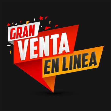 Gran Venta en Linea, Great Online Sale Spanish text, vector design.