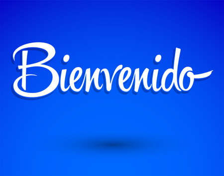 Bienvenido, Welcome Spanish text Hand lettering vector illustration.