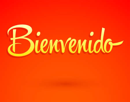 Bienvenido, Welcome Spanish text Hand lettering vector illustration.