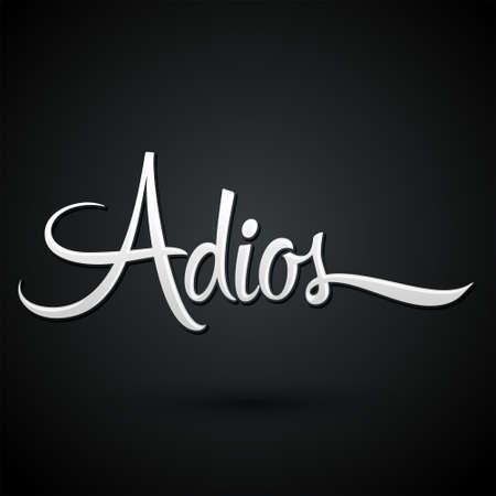 Adios, Good Bye spanish text, farewell vector lettering. 일러스트