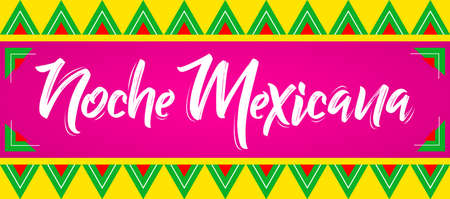 Noche Mexicana, Mexican Night spanish text, vector celebration design. Çizim