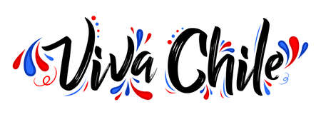 Viva Chile Translation: Long Live Chile, Traditional Chilean Celebration.