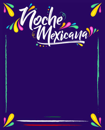 Noche Mexicana, Mexican Night spanish text, vector celebration template.