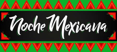 Noche Mexicana, Mexican Night spanish text, vector celebration design. 일러스트