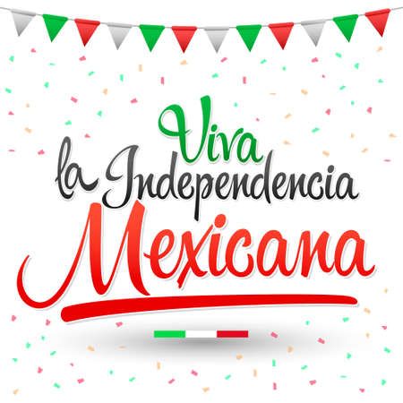 Long Live Mexican independence, Long Live Mexican independence spanish text, Mexico theme patriotic celebration.