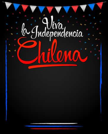 Viva la independencia Chilena, Long live Chilean independence spanish text, Chile theme patriotic celebration.