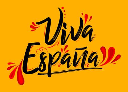 Viva Espana, Long Live Spain Spanish text, flag colors vector illustration. 일러스트