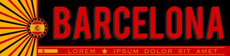 Barcelona Spain Banner design, typographic vector illustration, Spanish Flag colors.